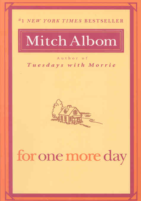 For One More Day By Albom, Mitch